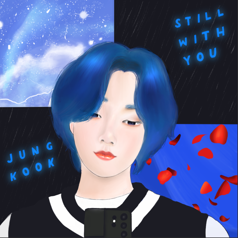 Still with you Jung Kook